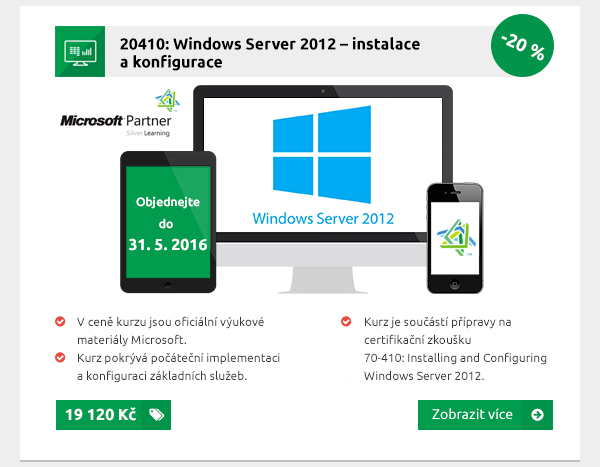 20410: Windows Server 2012 – instalace a konfigurace
